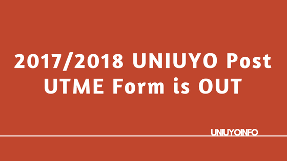uniuyo post utme screening 2017