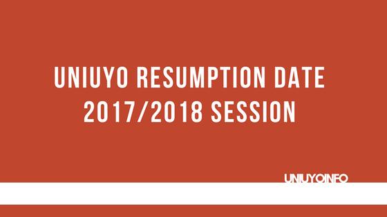 uniuyo 2017/2018 resumption date